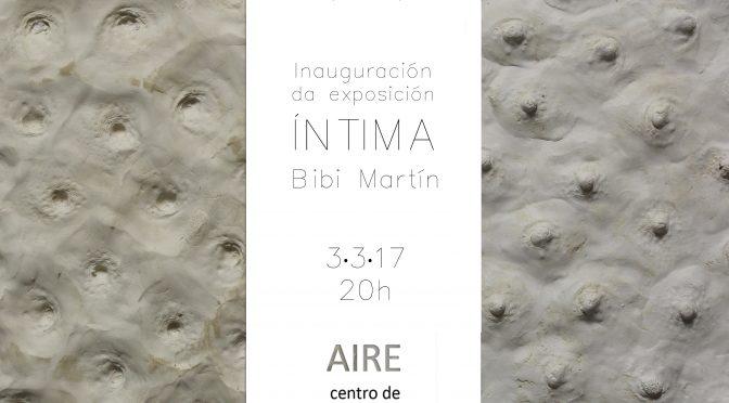 Íntima, de Bibi Martín