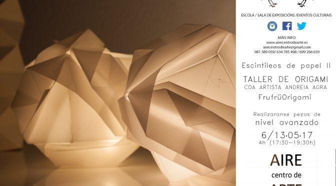 Escintileos de papel II. Taller de origami